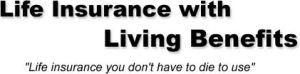 living benefits